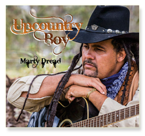 Marty Dread - Upcountry Boy
